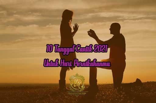 Catat, 10 Tanggal Cantik 2021 untuk Hari Pernikahanmu